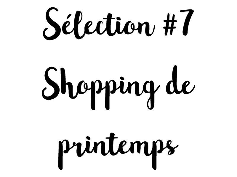 sélection-shopping-printemps