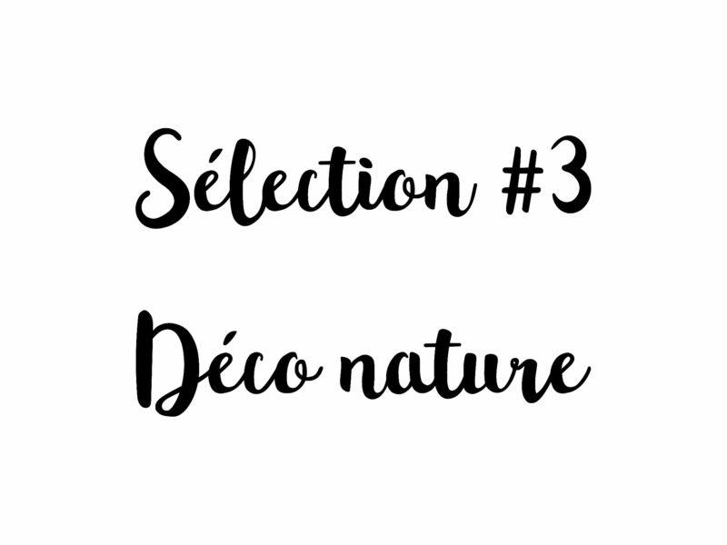 sélection déco matières naturelles